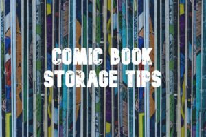 Comic Book Storage Tips - How to Store a Comic Collection